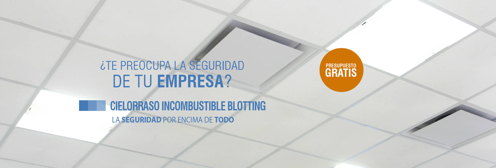 Cielorraso Incombustible Blotting